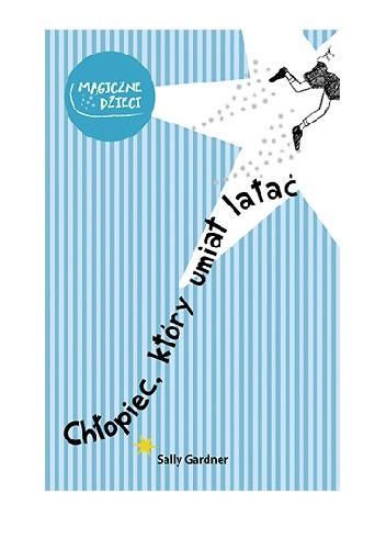 Okładka książki Chłopiec, który umiał latać