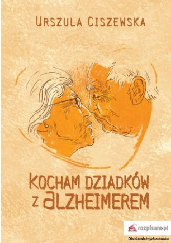 Okładka książki Kocham dziadków z Alzheimerem