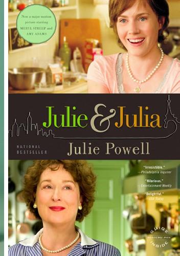 Okładka książki Julie i Julia. Rok niebezpiecznego gotowania.
