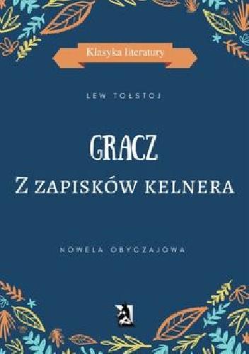 Okładka książki GRACZ. Z zapisków kelnera