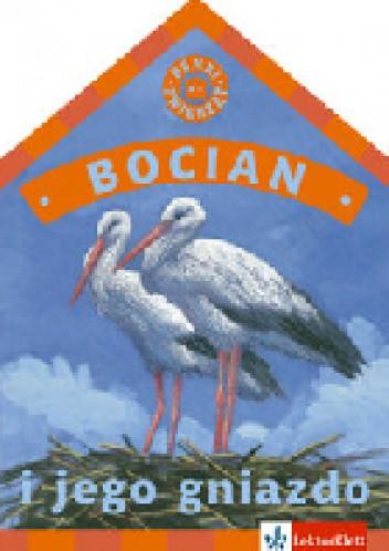 Okładka książki Bocian i jego gniazdo