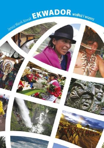 Okładka książki Ekwador wzdłuż i wszerz