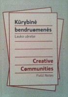 Creative Communities. Field notes