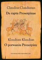 De raptu Proserpinae. O porwaniu Prozerpiny