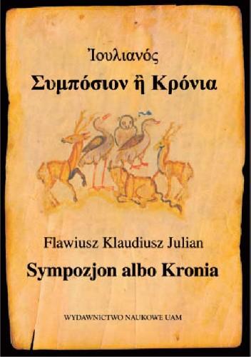 Okładka książki Sympozjon albo Kronia