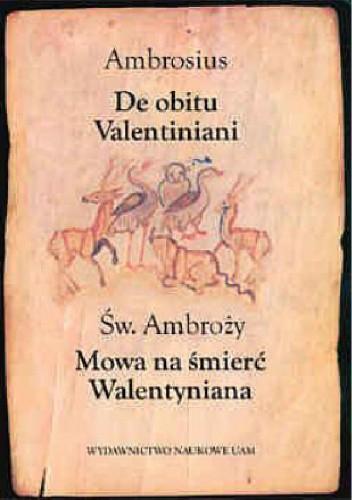 Okładka książki De obitu Valentiniani. Mowa na śmierć Walentyniana