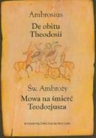 De Obitu Theodosii. Mowa na śmierć Teodozjusza