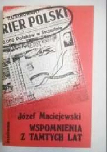 Okładka książki Wspomnienia z tamtych lat
