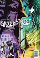 Greek Street #8 - Book Two: Cassandra Complex, Part Three: Unburied Dead