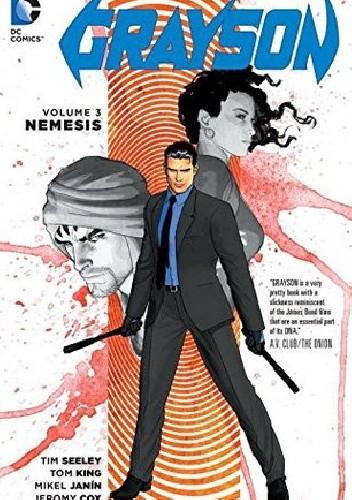 Okładka książki Grayson Vol. 3: Nemesis