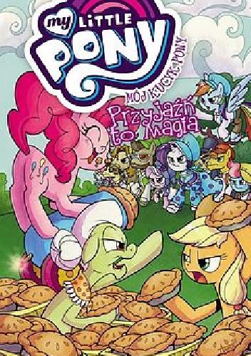 Okładka książki Mój Kucyk Pony – Przyjaźń to magia, tom 8
