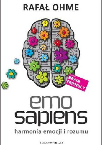 Okładka książki Emo Sapiens. Harmonia emocji i rozumu