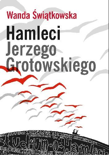 Okładka książki Hamleci Jerzego Grotowskiego