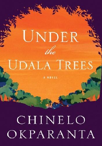 Okładka książki Under the Udala Trees