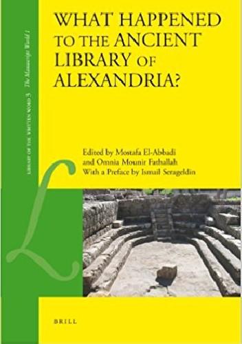 Okładka książki What Happened to the Ancient Library of Alexandria?