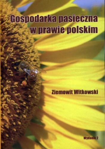 Okładka książki Gospodarka pasieczna w prawie polskim