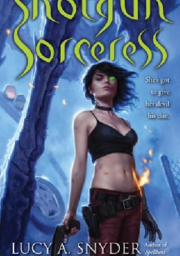 Okładka książki Shotgun Sorceress