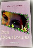 Życie Madame Lavallière