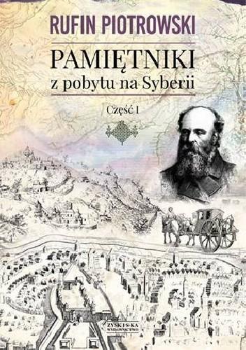 Okładka książki Pamiętniki z pobytu na Syberii. Część I