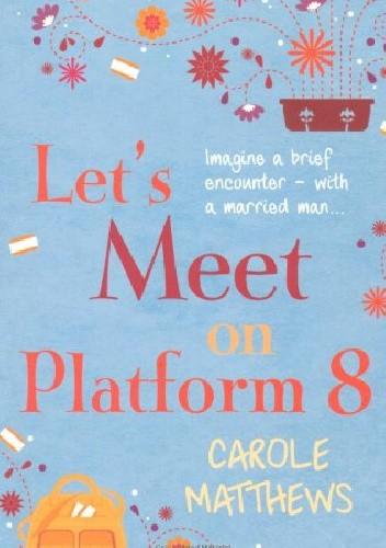 Okładka książki Let's Meet on Platform 8