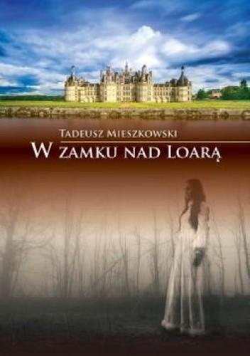 Okładka książki W zamku nad Loarą