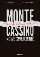 Monte Cassino-nowe spojrzenie. Niepotrzebna bitwa?