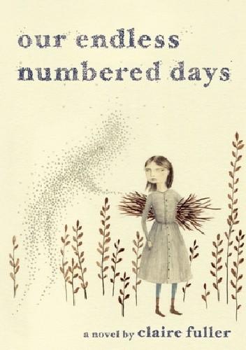 Okładka książki Our Endless Numbered Days