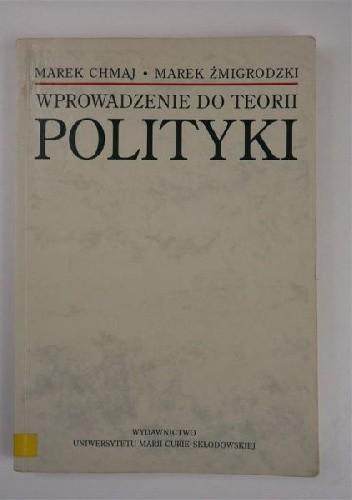 Okładka książki Wprowadzenie do teorii polityki