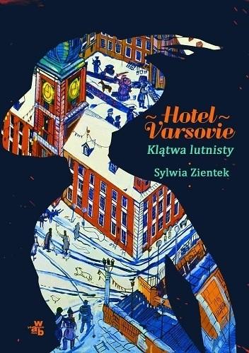 Okładka książki Hotel Varsovie. Klątwa lutnisty