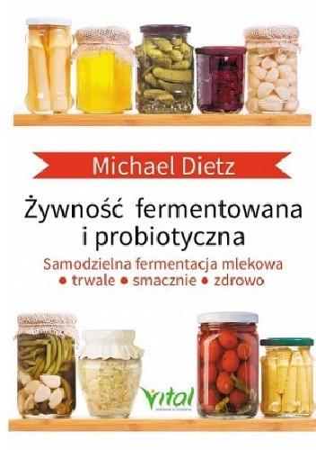 Okładka książki Żywność fermentowana i probiotyczna