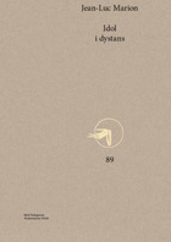 Okładka książki Idol i dystans