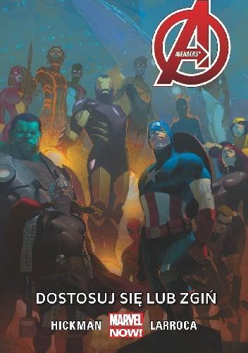 Okładka książki Avengers: Dostosuj się lub zgiń