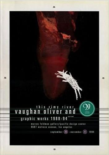 Okładka książki This Rimy River: Vaughan Oliver and V23-Graphic Works 1988-1994