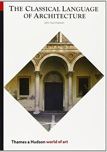Okładka książki The Classical Language of Architecture