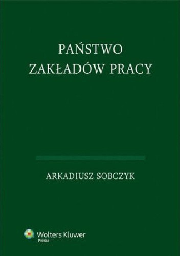Okładka książki Państwo zakładów pracy