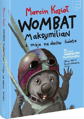Okładka książki Wombat Maksymilian i Misja na Dachu Świata