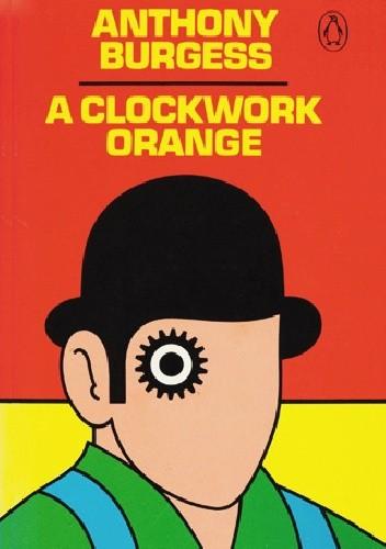 Okładka książki A Clockwork Orange