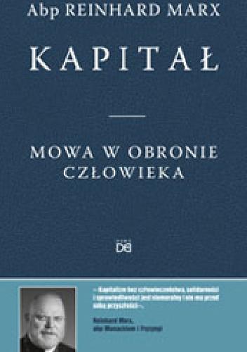 Okładka książki Kapitał. Mowa w obronie człowieka