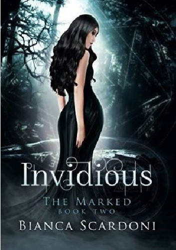 Okładka książki Invidious (The Marked #2) A dark paranormal Romance