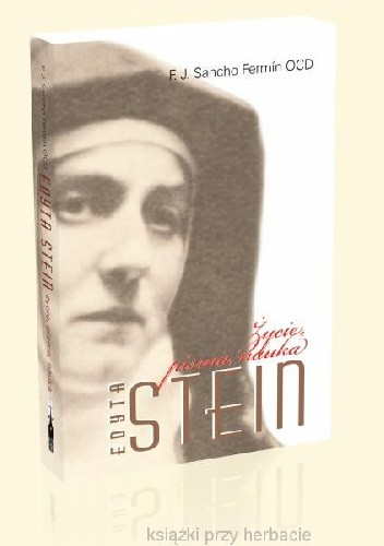 Okładka książki Edyta Stein. Życie, pisma, nauka.