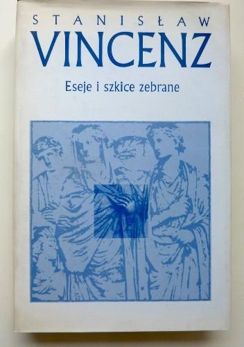 Okładka książki Eseje i szkice zebrane T.1