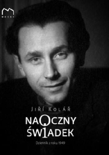Okładka książki Naoczny świadek: Dziennik z roku 1949