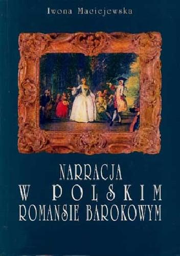 Okładka książki Narracja w polskim romansie barokowym