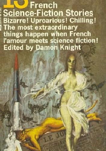 Okładka książki 13 French Science Fiction Stories
