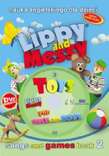 Okładka książki Lippy and Messy. Toys for girls and boys