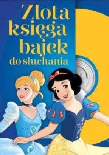 Okładka książki Księżniczki. Złota księga bajek do słuchania