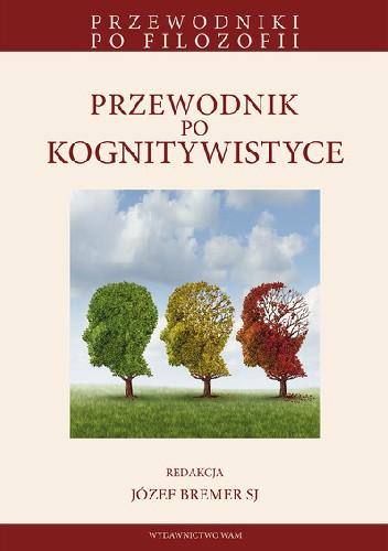 Okładka książki Przewodnik po kognitywistyce