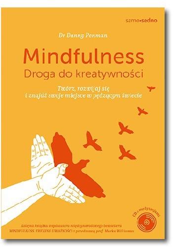 Okładka książki Mindfulness. Droga do kreatywności