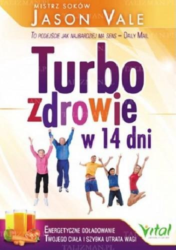 Okładka książki Turbozdrowie w 14 dni