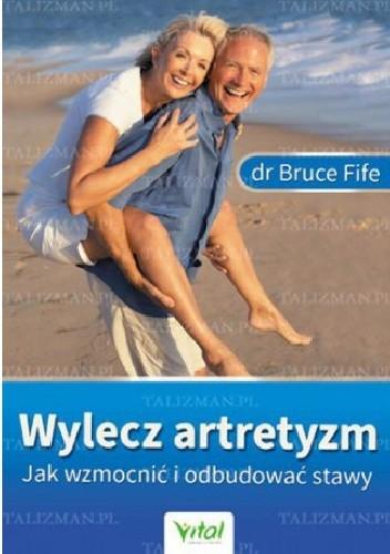 Okładka książki Wylecz artretyzm. Jak wzmocnić i odbudować stawy